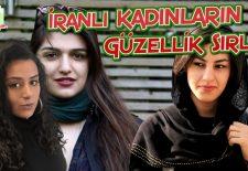 İranlı Kadınların Güzellik Sırları