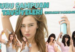 Kuru Şampuan Tavsiyeleri - Kullanıcı Tavsiyeleri