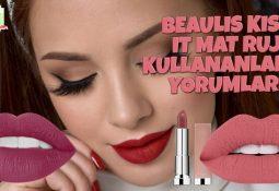 Beaulis Kiss It Mat Ruj Kullananlar ve Yorumları